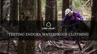 Testing Endura Waterproof Mountain Biking Gear