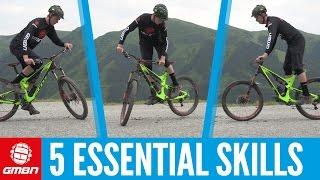 Five Essential Skills To Master On Your Mountain Bike