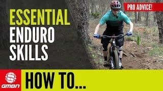 3 Essential Skills For Enduro Racing With Mountain Bike Pro Mark Scott