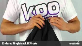 Koo Bikes - Endura Singletrack II Shorts 2012