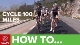 How To Prepare For A 100 Mile Cycle Ride