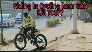 Reality of Cycling Tracks in India | You will be SHOCKED !!!